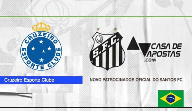 Casa de Apostas спонсорство с четири от най-силните бразилски отбора Cruzeiro Esporte Clube Santos FC