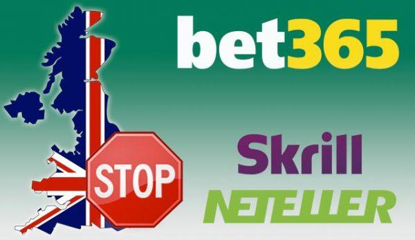 Bet365 спира депозитите със Skrill и Neteller във Великобритания заради злоупотреби с бонуси